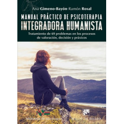Manual práctico de psicoterapia integradora humanisa